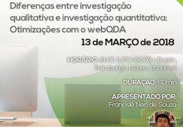 Diferenças entre investigação qualitativa e investigação quantitativa: Otimizações com o webQDA