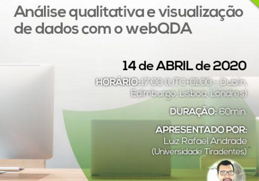 Webinar Análise qualitativa e visualização de dados com o webQDA