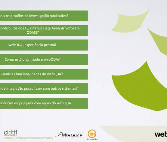 Seminário Investigação Qualitativa com o apoio do software webQDA